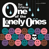 Roy Orbison: One of the Lonely Ones [12/4] *