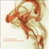 Steve Roach: Emotions Revealed [2/5] *