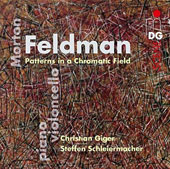 Morton Feldman (1926-1987): Patterns in a Chromatic Field / Christian Giger, cello; Steffen Schleiermacher, piano