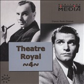 Robert Morley/Laurence Olivier (Actor): Theater Royal: French Classic Dramas, Vol. 4