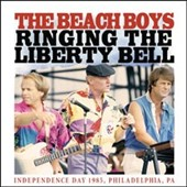 The Beach Boys: Ringing the Liberty Bell