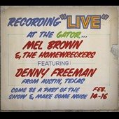 Mel Brown & The Homewreckers: Under Yonder: Mel Brown Live at Pop the Gator 1991