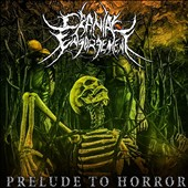 Cranial Engorgement: Prelude to Horror [Digipak]
