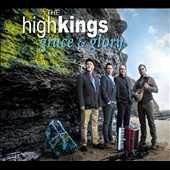 The High Kings: Grace & Glory [Digipak]