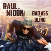 Raul Midón: Bad Ass and Blind [3/24] *