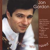 Jon Gordon (Alto Sax): The Things We Need