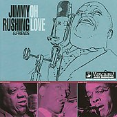 Jimmy Rushing: Oh Love