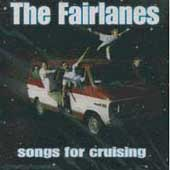 The Fairlanes: Songs for Cruising