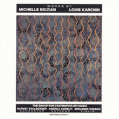 Works by Michelle Ekizian, Louis Karchin