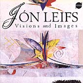 Visions and Images - Jón Leifs / Zukofsky, Iceland Symphony