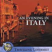 Various Artists: An Evening in Italy: Traveling Gourmet