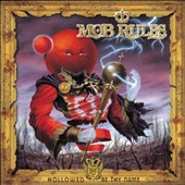 Mob Rules: Hollowed Be Thy Name