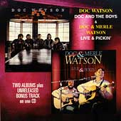 Doc Watson: Doc and the Boys/Live and Pickin'