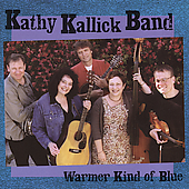 Kathy Kallick: A Warmer Kind of Blue *