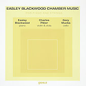 Easley Blackwood: Chamber Music / Pikler, Stucka