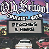 Peaches & Herb: Old School Cruizin' With