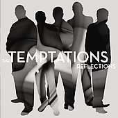 The Temptations (R&B): Reflections