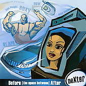 Dexter: Before (The Space Between) After *