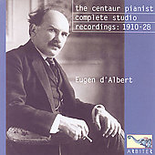 d'Albert - The Centaur Pianist - Complete Studio Recordings