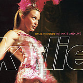 Kylie Minogue: Intimate and Live