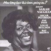 Sarah Vaughan: How Long Has This Been Going On?