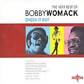 Bobby Womack: The Very Best of Bobby Womack: Check It Out