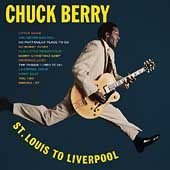 Chuck Berry: St. Louis to Liverpool [Remaster]