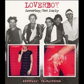 Loverboy: Loverboy/Get Lucky