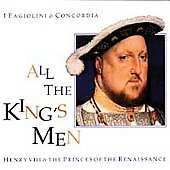 All the King's Men / I Fagiolini, Concordia