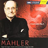 Mahler: Symphony no 5 / Roger Norrington, Stuttgart RSO