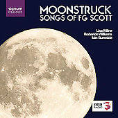 Moonstruck -Songs of Francis George Scott