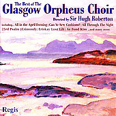 The Best of the Glasgow Orpheus Choir / Roberton
