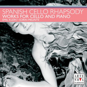 Spanish Cello Rhapsody / Emil Klein, Sorin Melinte