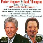 Porter Wagoner/Hank Thompson: 100 Years of Hit Recordings