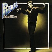 John Miles: Rebel [Bonus Tracks]