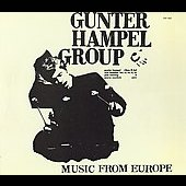 Gunter Hampel Group: Music from Europe [Slimline]