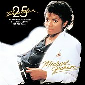 Michael Jackson: Thriller [25th Anniversary Edition]