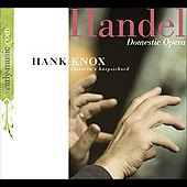 Handel: Domestic Opera / Hank Knox