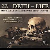 Deth-Life / Simone Eckert, Ulrich Wedemeier, Hamburger Ratsmusik