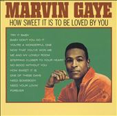 Marvin Gaye: How Sweet It Is to Be Loved by You [Japan Bonus Tracks]