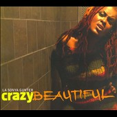 LaSonya Gunter: Crazy Beautiful [Digipak]