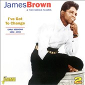 James Brown: Early Sessions 1956-1959