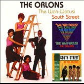 The Orlons: The Wah-Watusi/South Street