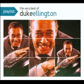 Duke Ellington: Playlist: The Very Best of Duke Ellington [Digipak]