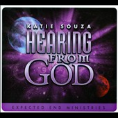 Katie Souza: Hearing from God [Digipak]