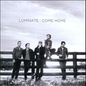 Luminate: Come Home