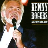 Kenny Rogers: Greatest Hits - Live