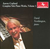 Copland: Solo Piano Works, Vol. 1 / Northington