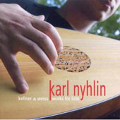 Kellner & Weiss: Works for Lute / Karl Nyhlin, lute