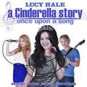 Lucy Hale: A Cinderella Story: Once Upon a Song *